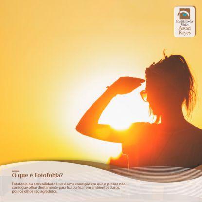9c637318a Você sabe quais as causas da fotofobia? - Instituto da Visão Assad Rayes